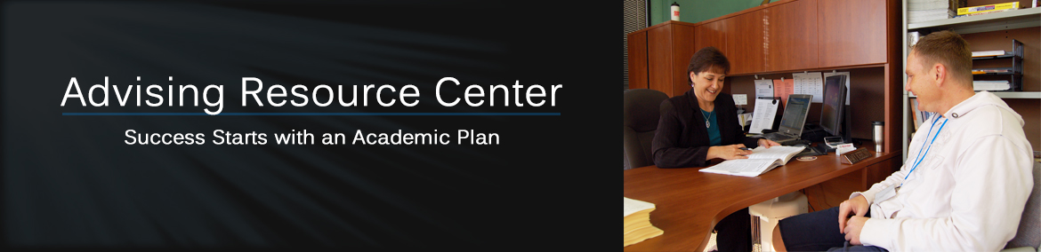Advising Resource Center: Success Starts with an Academic Plan